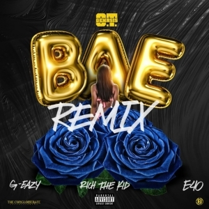 O.T. Genasis - Bae (Remix) Ft. G-Eazy, Rich The Kid & E-40